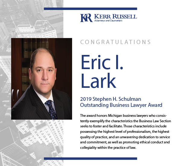 Kerr Russell Attorney Named 2019 Stephen H. Schulman Outstanding Business Lawyer