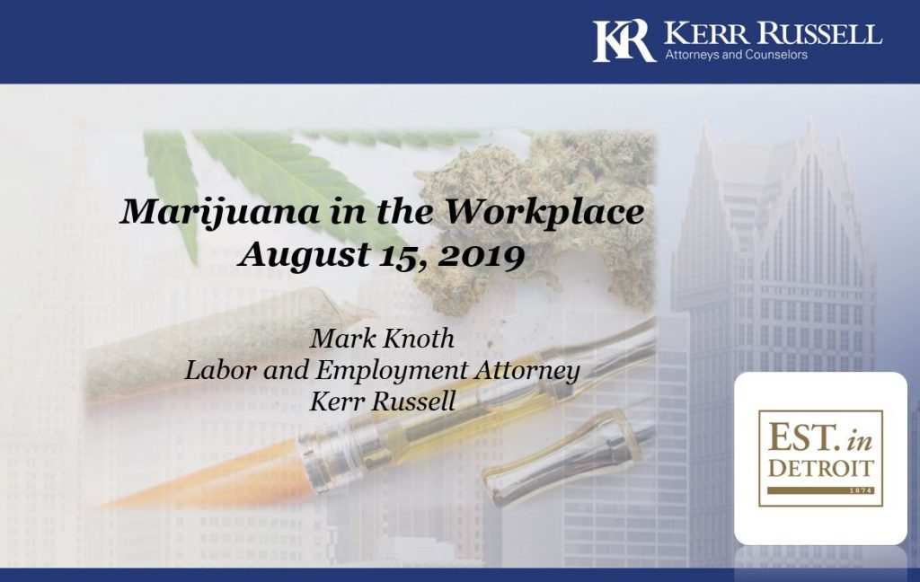 Marijuana in the Workplace and its Impact on Company Policies
