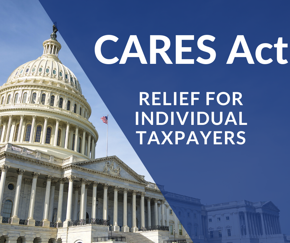 CARES Act Relief for Individual Taxpayers