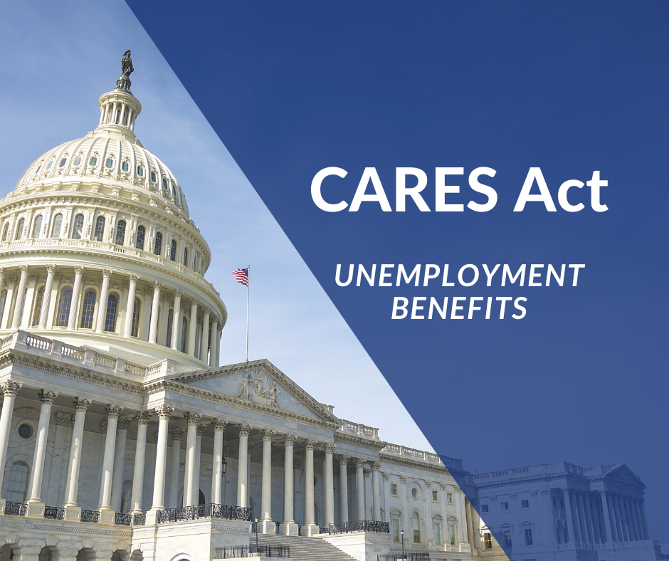 Unemployment Benefit Provision Under the CARES Act